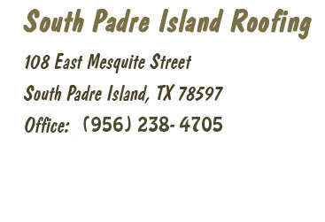 Contact South Padre Island Roofers